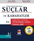 Türk Hukukunda Suçlar - Kerim TOSUN-Mustafa ARTUÇ