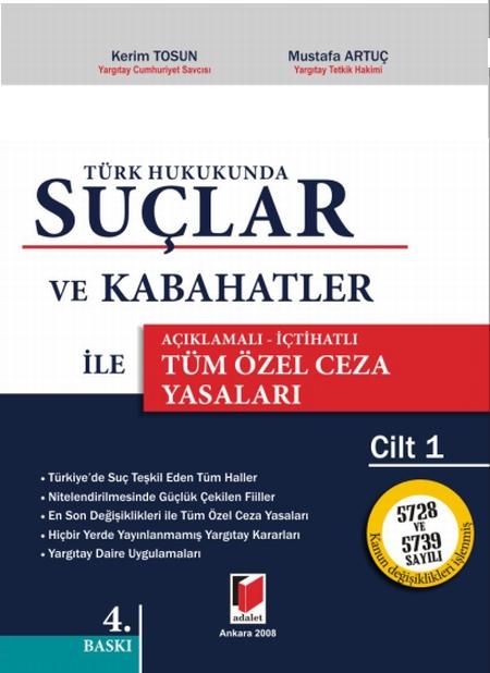 Türk Hukukunda Suçlar ve Kabahatler ile Tüm Özel Ceza Yasalarý